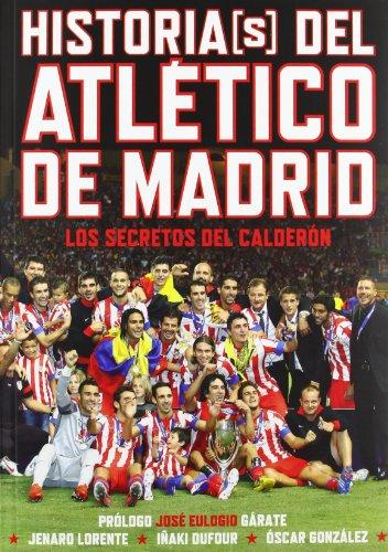 9788415405375: Historias(s) del Atlético de Madrid