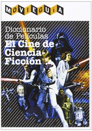 Diccionario De Películas. El Cine De Ciencia-Ficción: Alfonso Cayón, Ramón