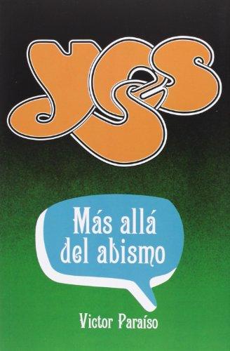 9788415405689: Yes. Más Allá Del Abismo (Musica (t&b))