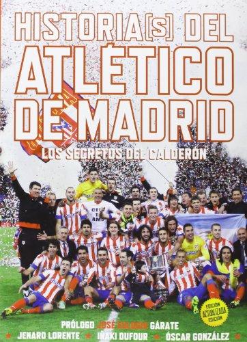 9788415405702: Histori(s) del Atlético de Madrid. Edición actualizada