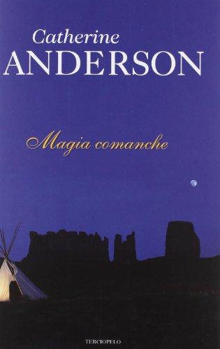 9788415410348: Magia comanche (Spanish Edition)
