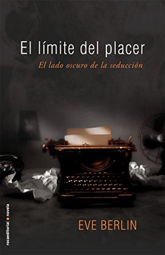 9788415410553: El Limite Del Placer