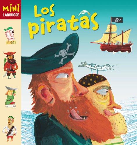 9788415411147: Coleccion Mini Larousse: Los Piratas (Spanish Edition)