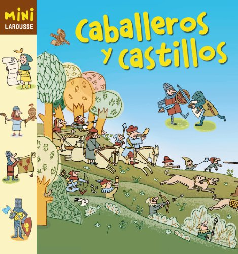 9788415411185: Caballeros y castillos / Knights and Castles (Mini Larousse) (Spanish Edition)