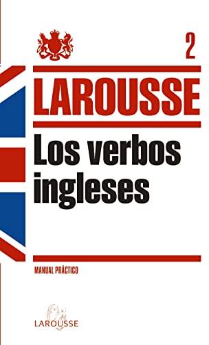 9788415411239: Verbos ingleses: 2 (Larousse - Lengua Inglesa - Manuales Prácticos)