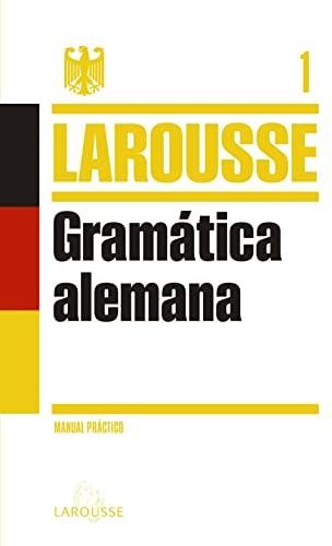 Gramática alemana / German Grammar: Manual práctico / A Practical Manual (...
