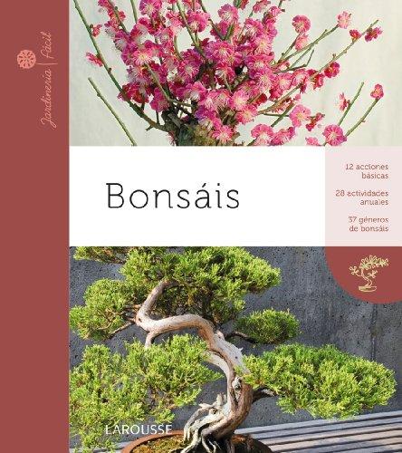 9788415411369: Bonsais (Larousse - Libros Ilustrados/ Prácticos - Ocio Y Naturaleza - Jardinería - Colección Jardinería Fácil)