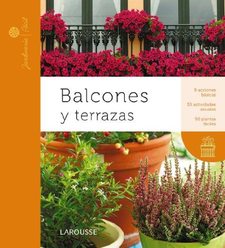 9788415411901: Balcones y terrazas / Balconies and Terraces (Jardineria Facil / Easy Gardening) (Spanish Edition)