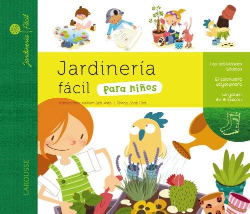 9788415411925: Jardinería fácil para niños (Larousse - Infantil / Juvenil - Castellano - A Partir De 5/6 Años)
