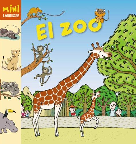 9788415411970: El Zoo / The Zoo (Mini Larousse) (Spanish Edition)