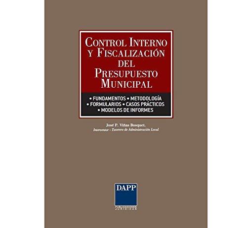 9788415412113: Control y fiscalizacion del presupuesto municipal