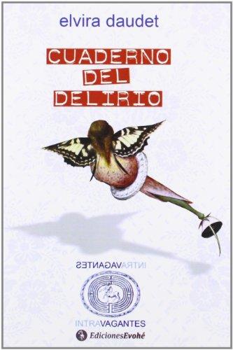 9788415415350: Cuaderno Del Delirio