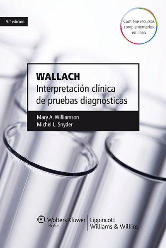 9788415419556: Wallach. Interpretación clínica de pruebas diagnósticas (nueva ed. del Wallach)