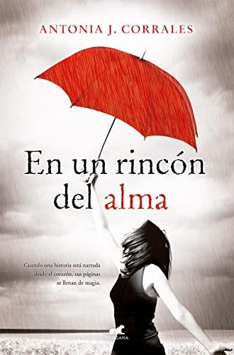 9788415420231: En un rincon del alma (Spanish Edition) (Novela Vergara)