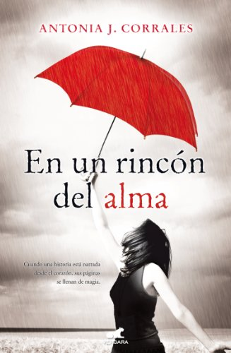 En un rincon del alma (Spanish Edition) (Novela Vergara): Antonia Corrales