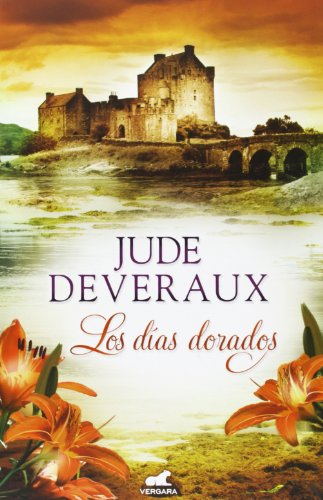 Los dias dorados (Spanish Edition): Jude Deveraux