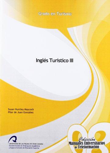 9788415424147: Inglés turístico III (Manual Universitario de Teleformación Grado en Turismo)