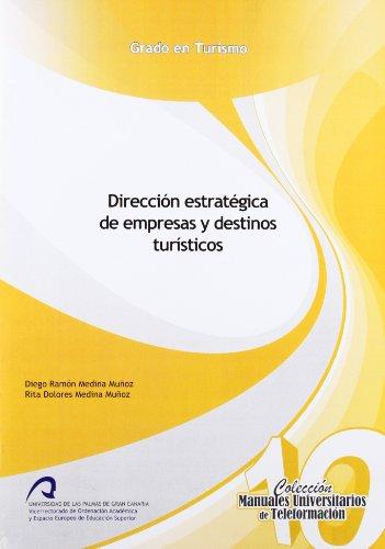 9788415424321: Dirección estratégica de Empresas y Destinos Turísticos (Manuales Docentes Grado en Turismo)