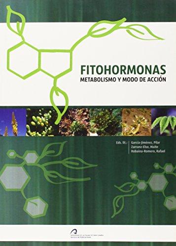9788415424475: Fitohormonas: Metabolismo y modo de acción (Monografía)