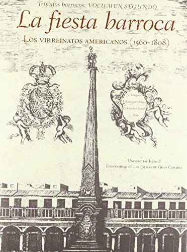 9788415424727: La fiesta barroca: LOS VIRREINATOS AMERICANOS (1560-1808)