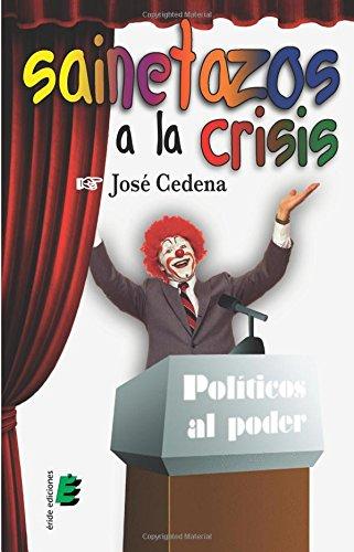 9788415425953: Sainetazos a la crisis