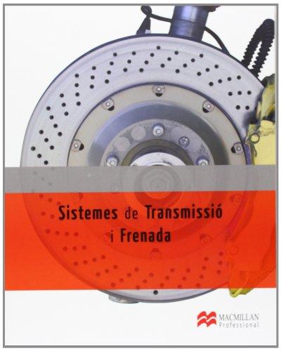 9788415426394: Sistemes Trans i Frenada LOE 2012 (Electromecánica de Vehículos Automóviles)