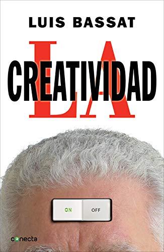 La creatividad: Luis Bassat