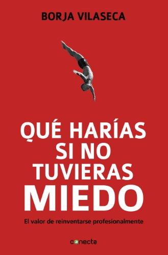 9788415431282: Qué harías si no tuvieras miedo (Spanish Edition)