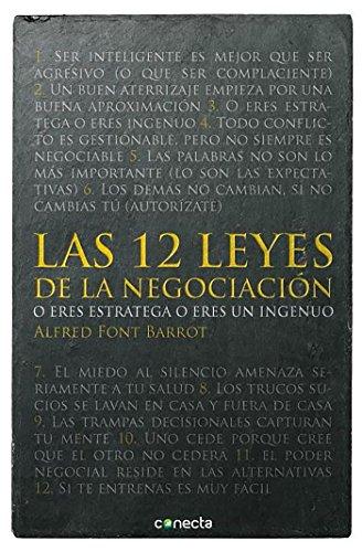 9788415431497: Las 12 leyes de la negociación: O eres estratega o eres un ingenuo (CONECTA)