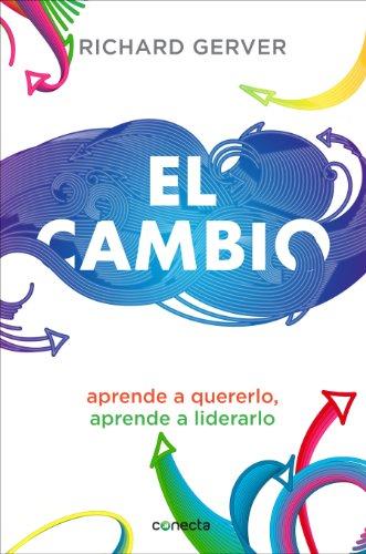 El Cambio (Spanish Edition): Gerver, Richard