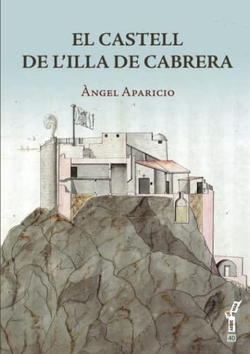 9788415432234: Castell de l'illa de Cabrera, El (Arbre de mar)
