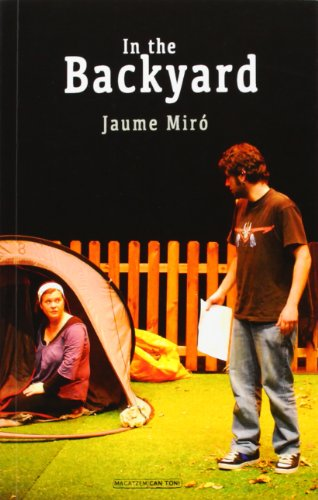 In the Backyard (Paperback): Jaume Miro Adrover