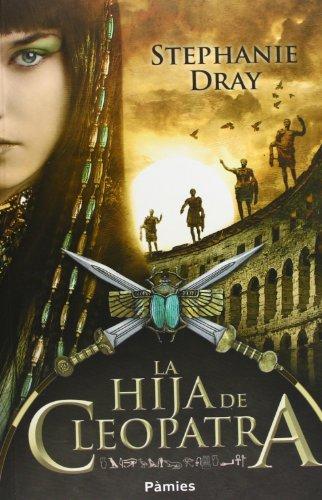 9788415433163: La hija de Cleopatra