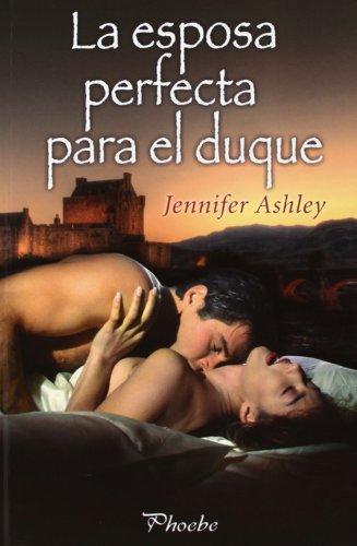 9788415433200: La Esposa Perfecta Para El Duque (Phoebe)