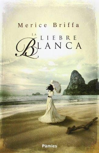 9788415433309: La Liebre Blanca