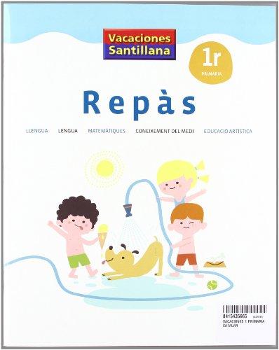 9788415435662: VACACIONES SANTILLANA 1 PRIMARIA REPAS