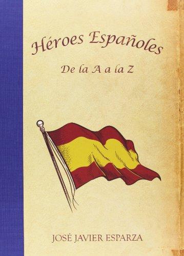 9788415436256: Heroes españoles de la a a la z