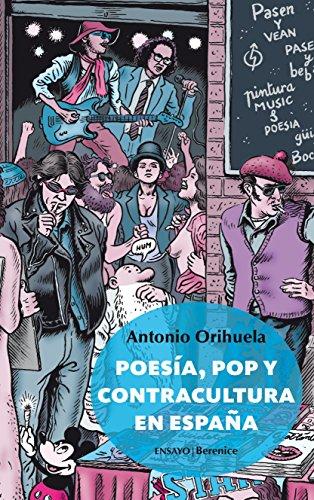 9788415441199: Poesía, Pop Y Contracultura En España (Ensayo)
