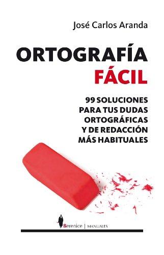 Ortografia Facil (Paperback or Softback): Aranda, Jose Carlos