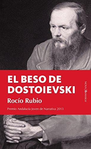 9788415441472: El beso de Dostoievski