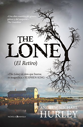 9788415441946: Loney, The (El Retiro)