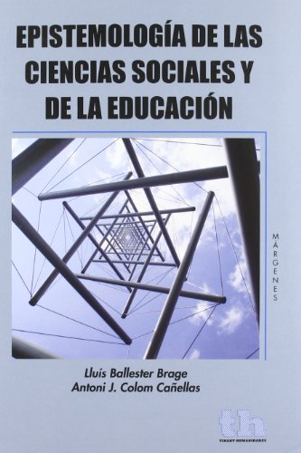 9788415442240: Epistemología de las Ciencias Sociales y de la Educación