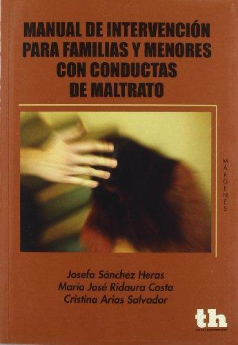 MANUAL DE INTERVENCION PARA FAMILI (Spanish Edition): Salvador, Josefa Sánchez