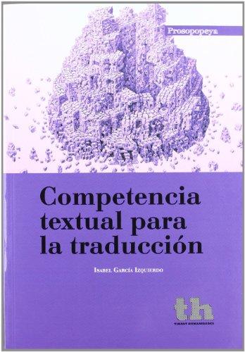 9788415442325: COMPETENCIA TEXTUAL PARA LA TRADUC (Spanish Edition)