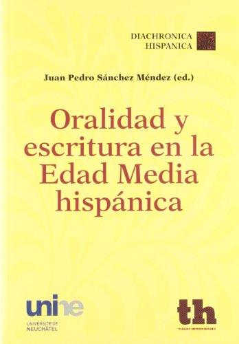 9788415442424: Oralidad Y Escritura En La Edad Media Hispánica