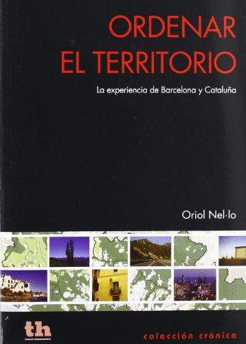9788415442462: Ordenar el territorio - la experiencia de Barcelona y Cataluña (Cronica (tirant))