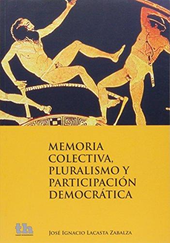 9788415442806: Memoria Colectiva Pluralismo Y ParticipacioN