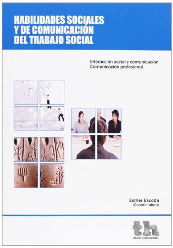 9788415442912: Habilidades sociales y de comunicación del trabajo social