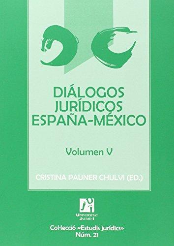 Diálogos jurídicos España-México Volumen V: Cristina Pauner Chulvi