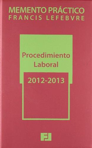 9788415446132: Memento práctico Procedimiento Laboral 2012-2013 (Mementos Practicos)